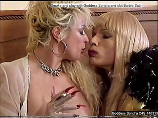 Smoke and play with Goddess Sondra and slut Barbie Satin